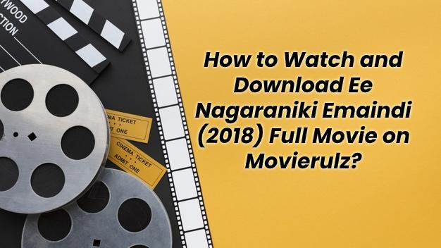 How to Download Ee Nagaraniki Emaindi